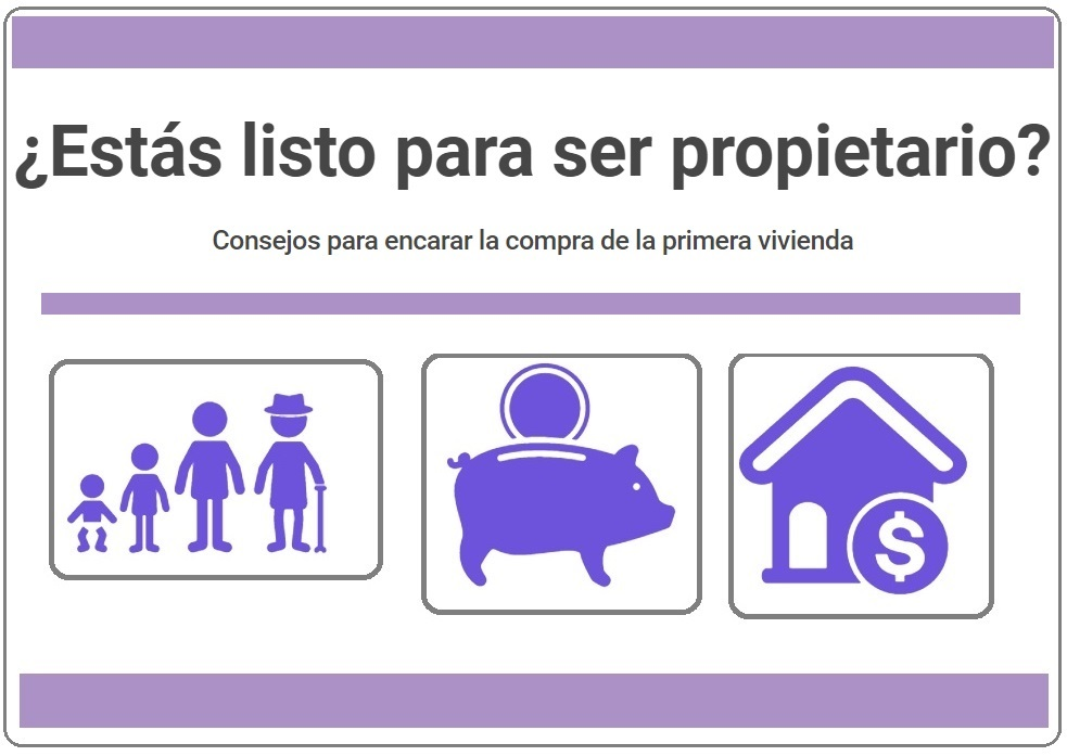 Consejos para encarar la compra de la primera vivienda